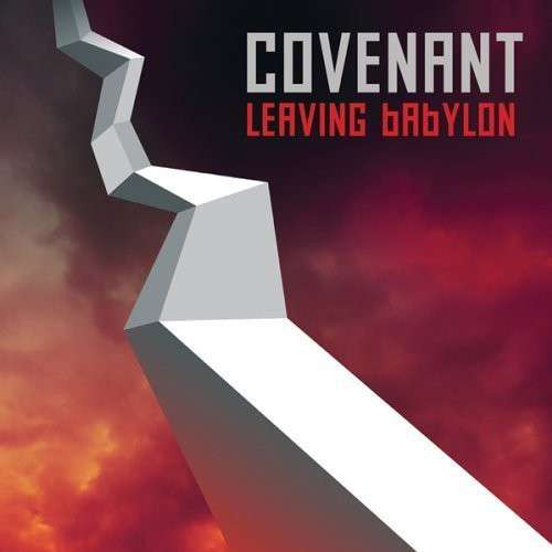 Covenant - Leaving Babylon (2013)