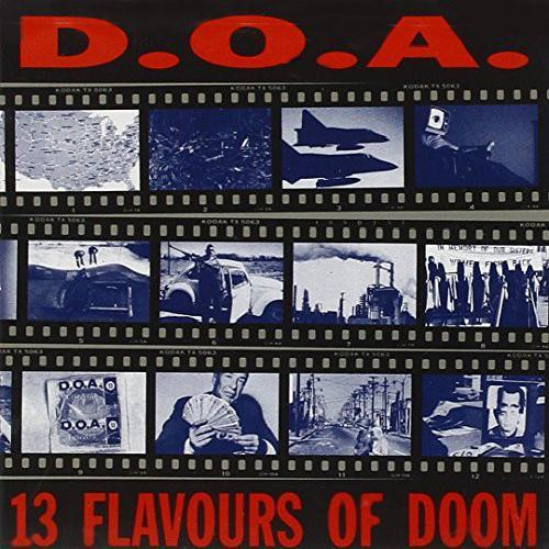 D.O.A. - 13 Flavours Of Doom (1992)
