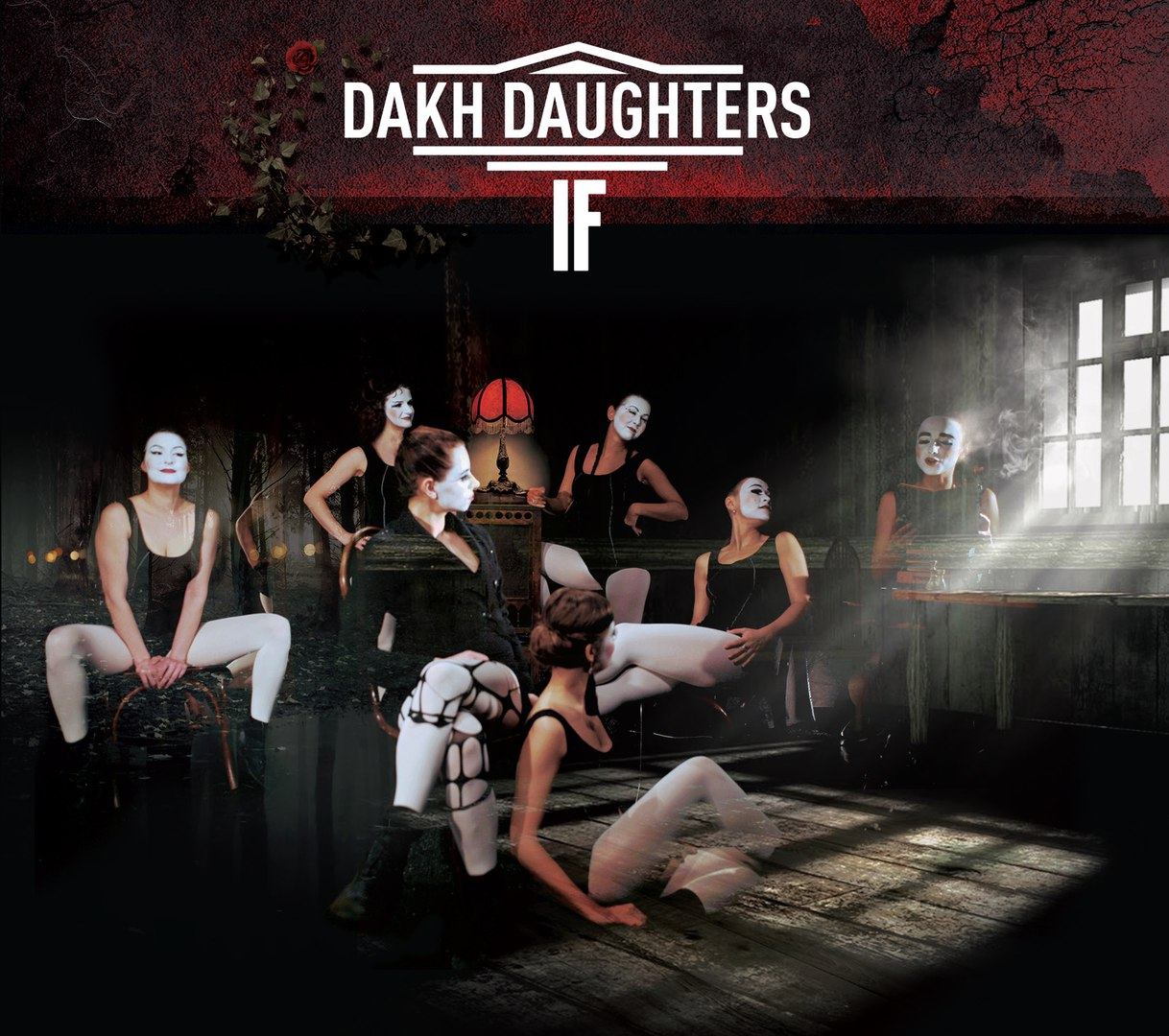 Dakh Daughters - If (2016)