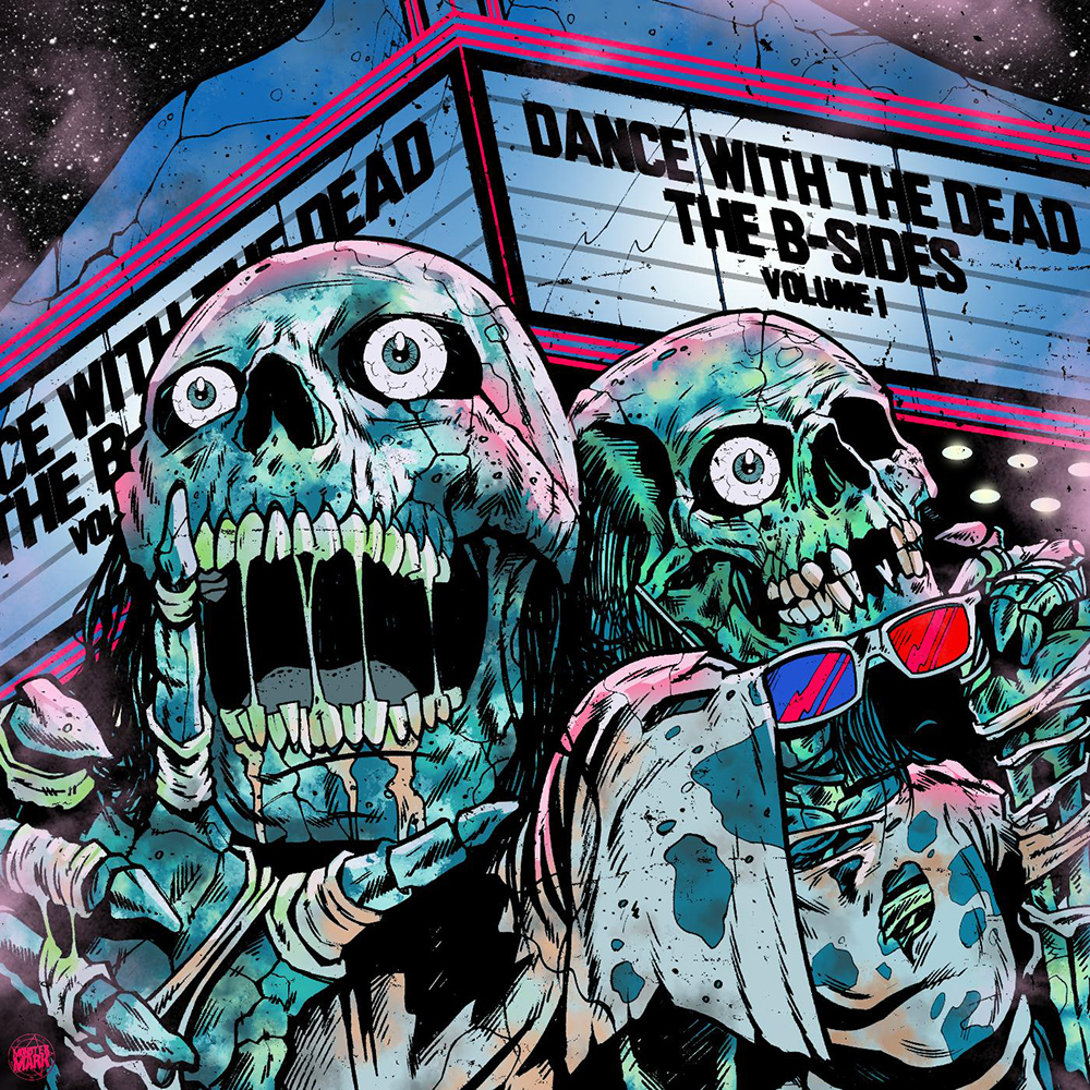 Dance With The Dead - The B-Sides: Volume 1 (2017)