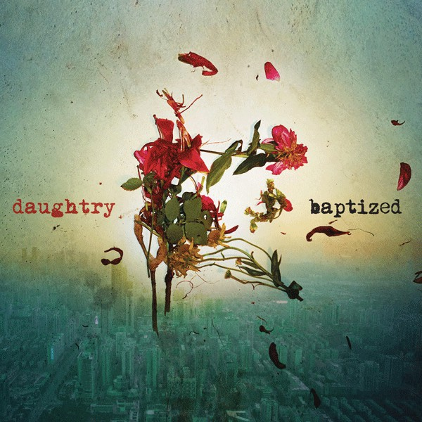 Daughtry - Baptized (2013)