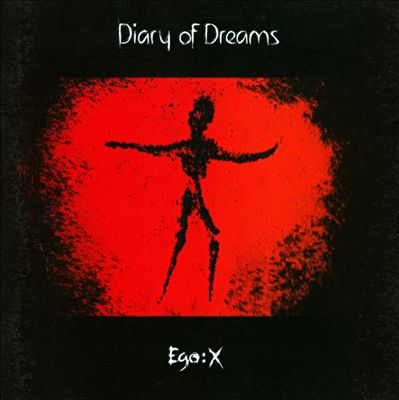 Diary Of Dreams - Ego:X (2011)