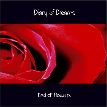 Diary Of Dreams - End of Flowers (1996)