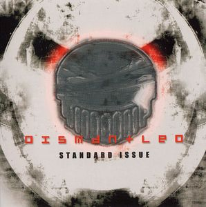 Dismantled - Standard Issue (2006)