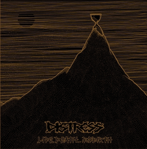 Distress - Life, Death, Rebirth (2013)