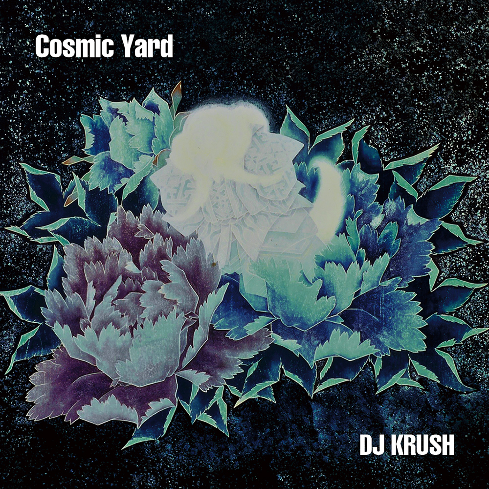 DJ Krush - Cosmic Yard (2018)