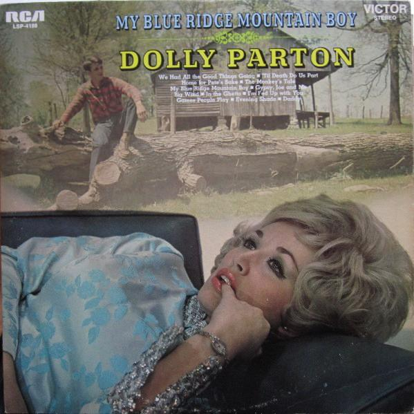 Dolly Parton - My Blue Ridge Mountain Boy (1969)