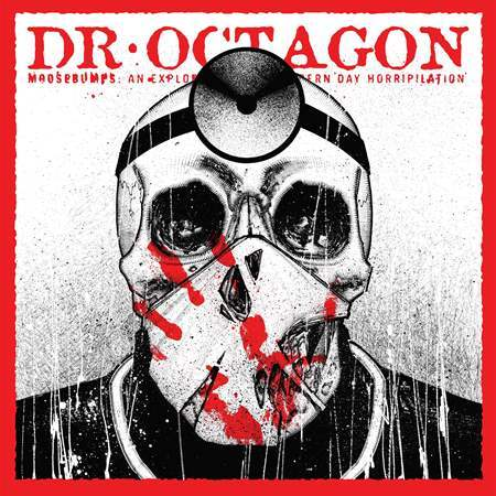 Dr. Octagon - Moosebumps: An Exploration Into Modern Day Horripilation (2018)