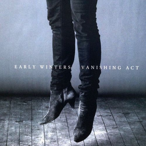 Early Winters - Vanishing Act (2014)