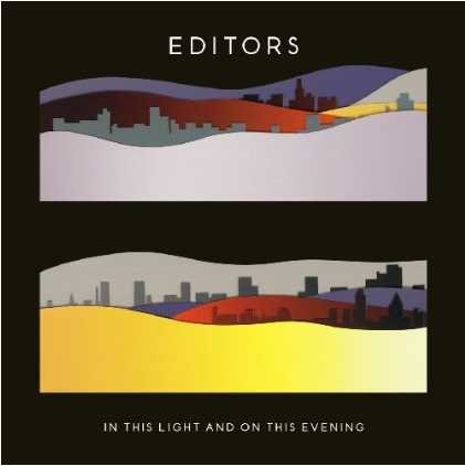 Editors - In This Light And On This Evening (2009)