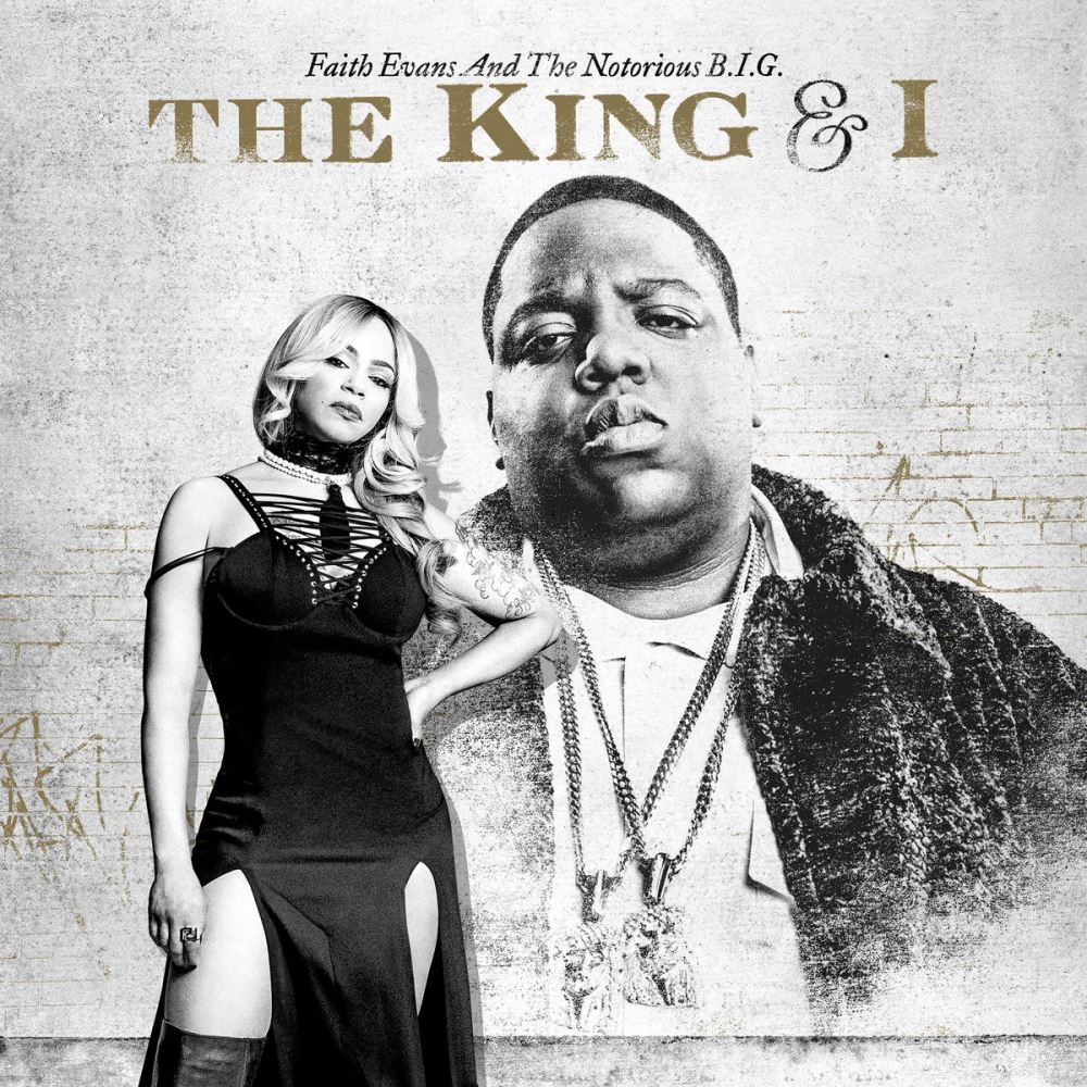 Faith Evans & The Notorious B.I.G. - The King & I (2017)