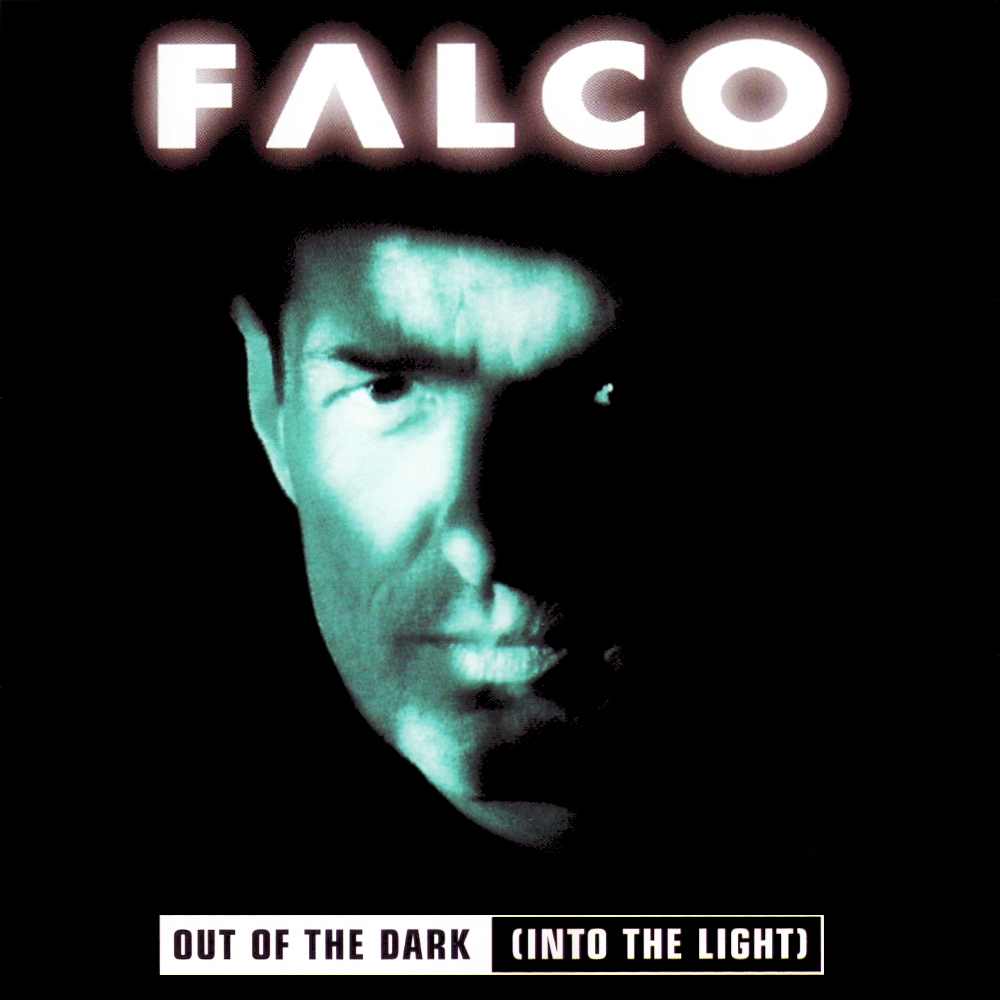 Falco - Out Of The Dark (Into The Light) (1998)