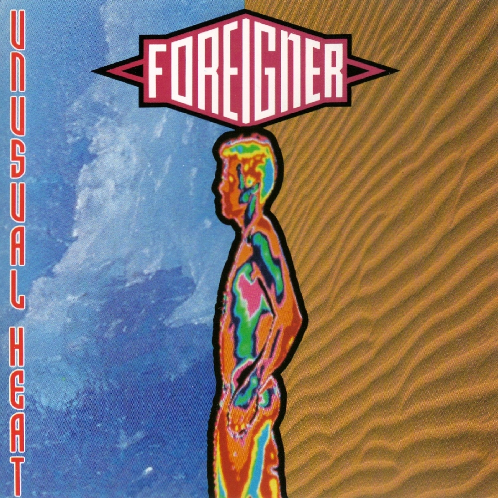 Foreigner - Unusual Heat (1991)