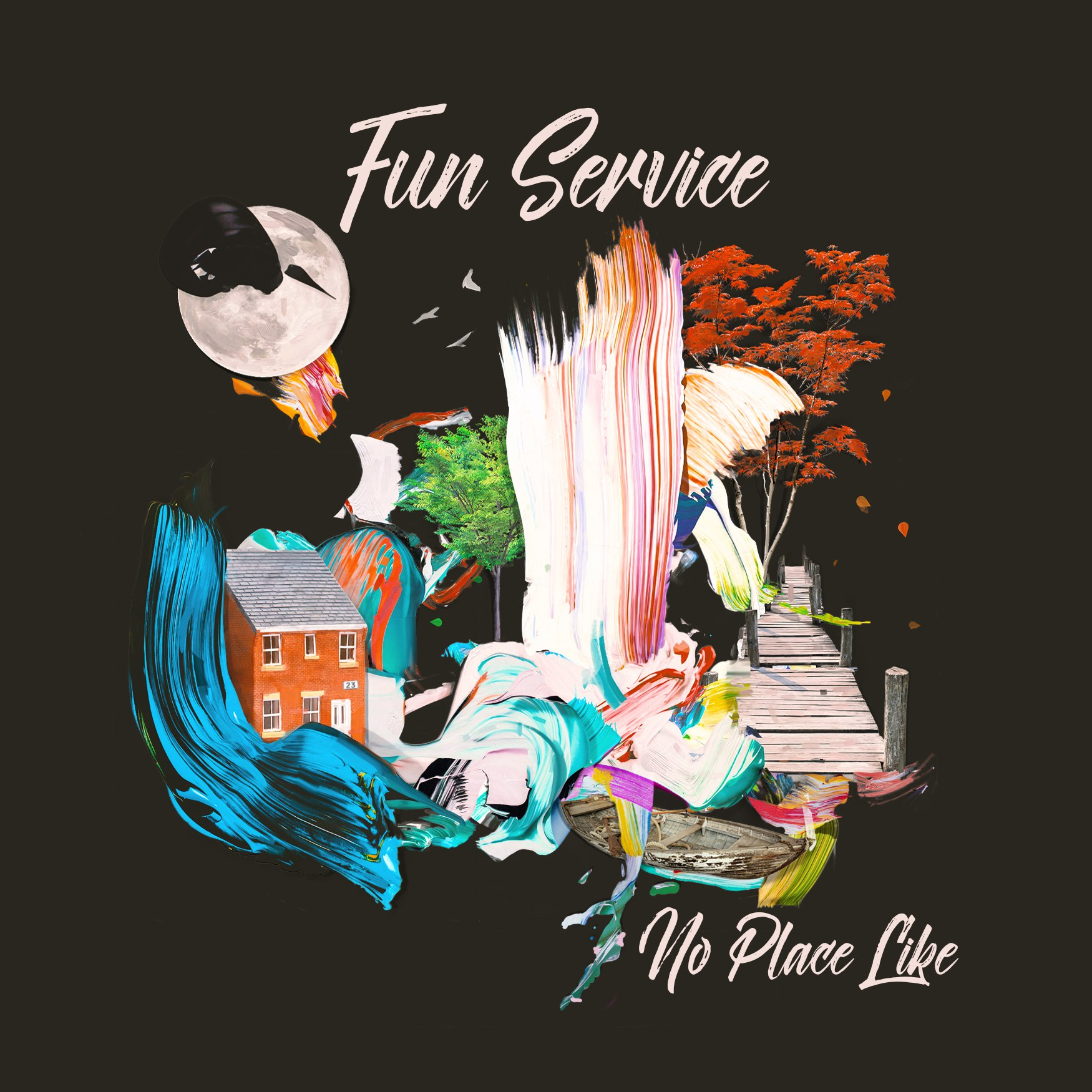 Fun Service - No Place Like (2017)