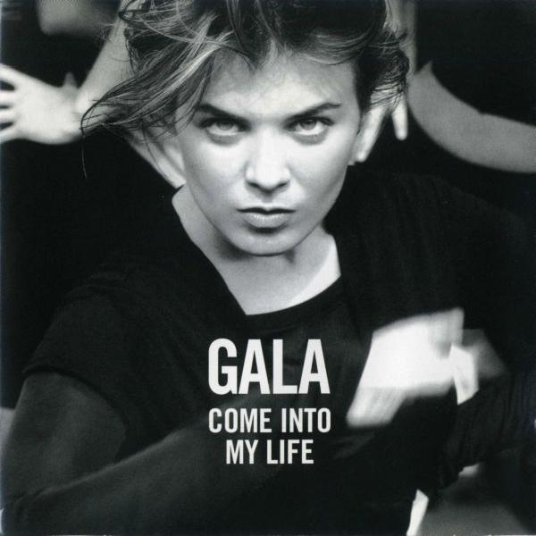 Gala - Come into My Life (1997)