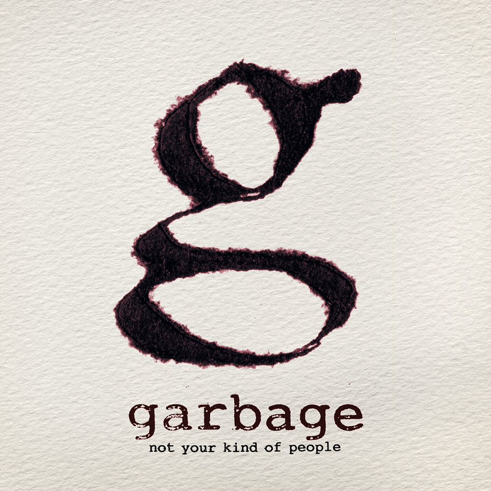 Garbage - Not Your Kind Of People (2012)