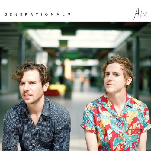 Generationals - Alix (2014)