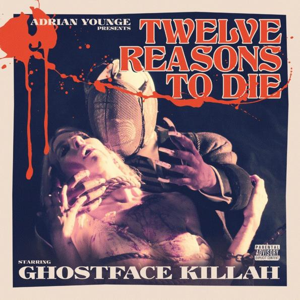 Ghostface Killah - Twelve Reasons To Die (2013)