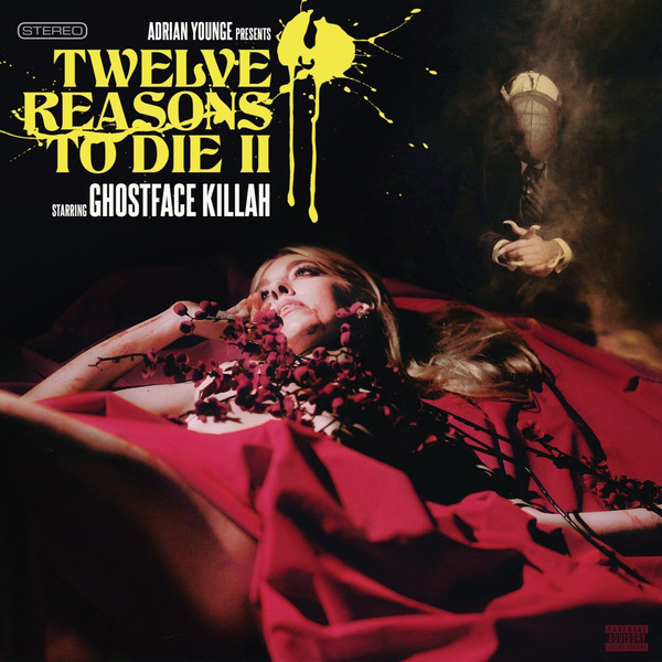 Ghostface Killah - Twelve Reasons To Die II (2015)