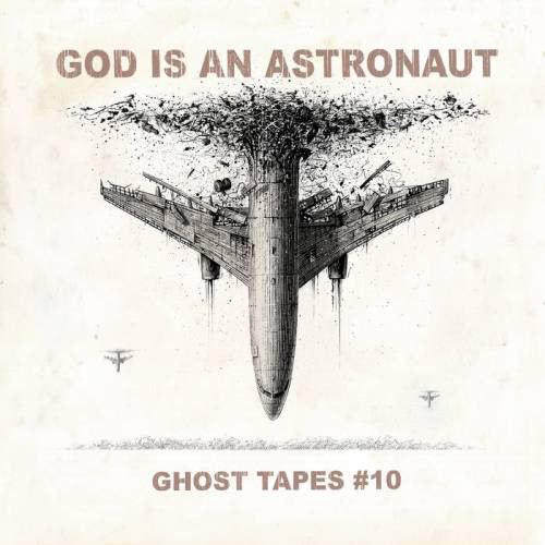 God Is An Astronaut - Ghost Tapes #10 (2021)