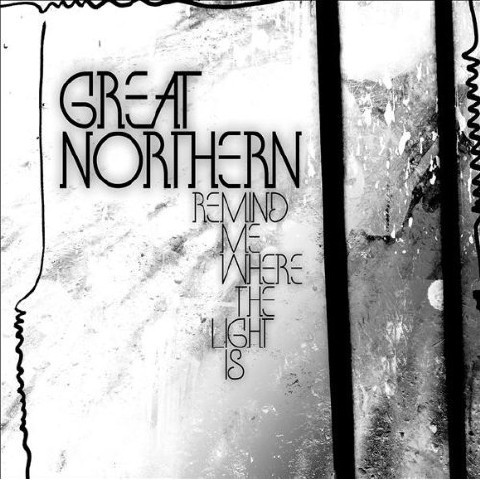 Great Nothern - Remind Me Where The Light Is (2009)