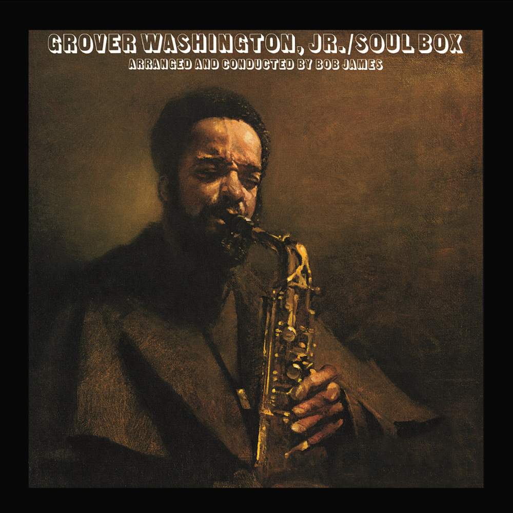 Grover Washington, Jr. - Soul Box (1973)