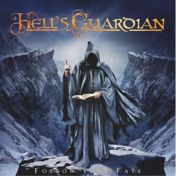 Hell's Guardian - Follow Your Fate (2014)