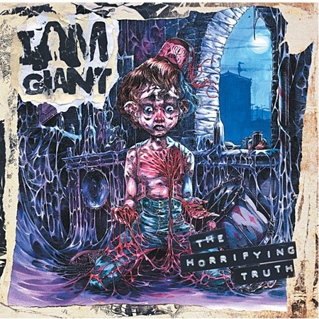 I Am Giant - The Horrifying Truth (2011)