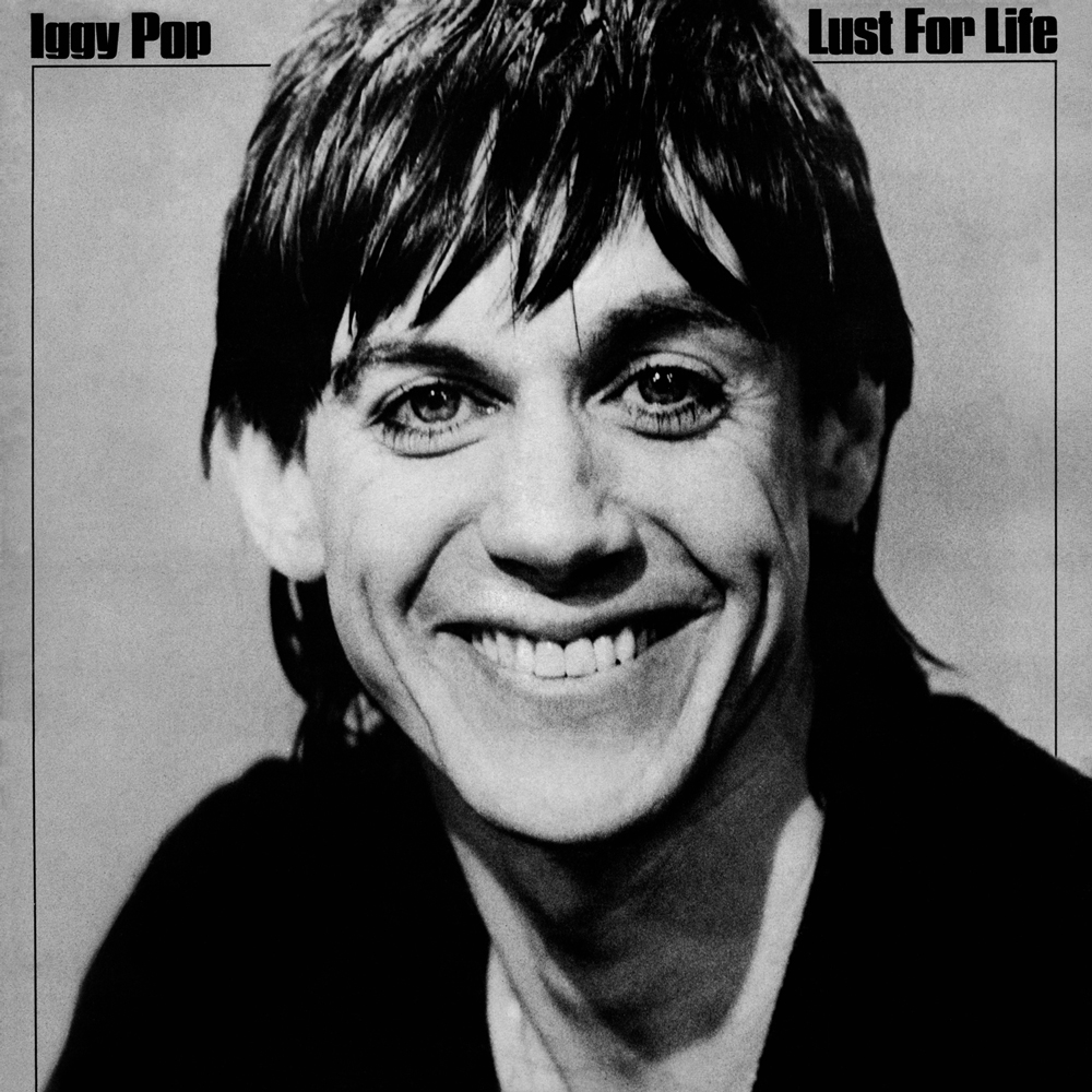 Iggy Pop - Lust For Life (1977)
