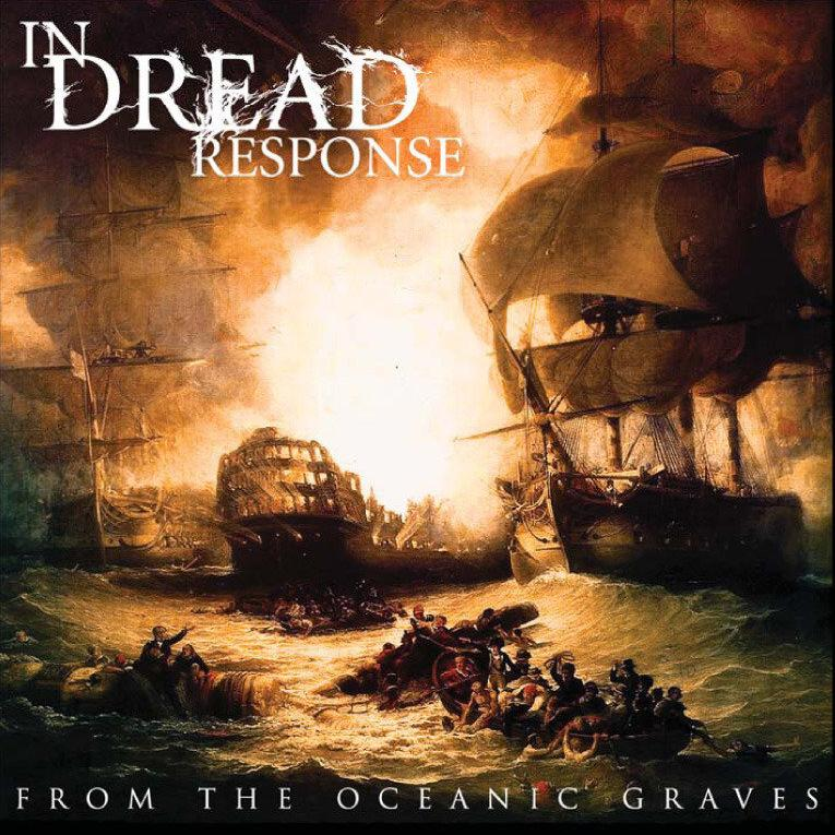 In Dread Response - From The Oceanic Graves (2008)