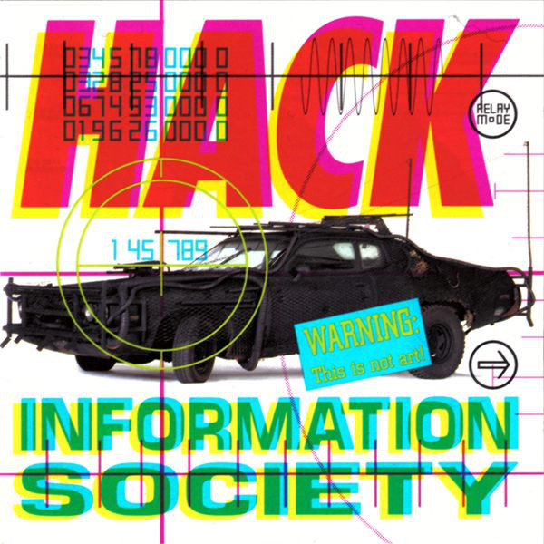 Information Society - Hack (1990)