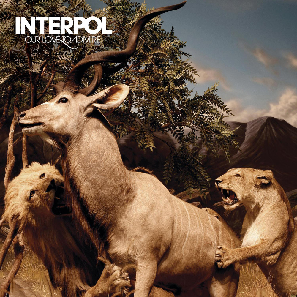 Interpol - Our Love To Admire (2007)