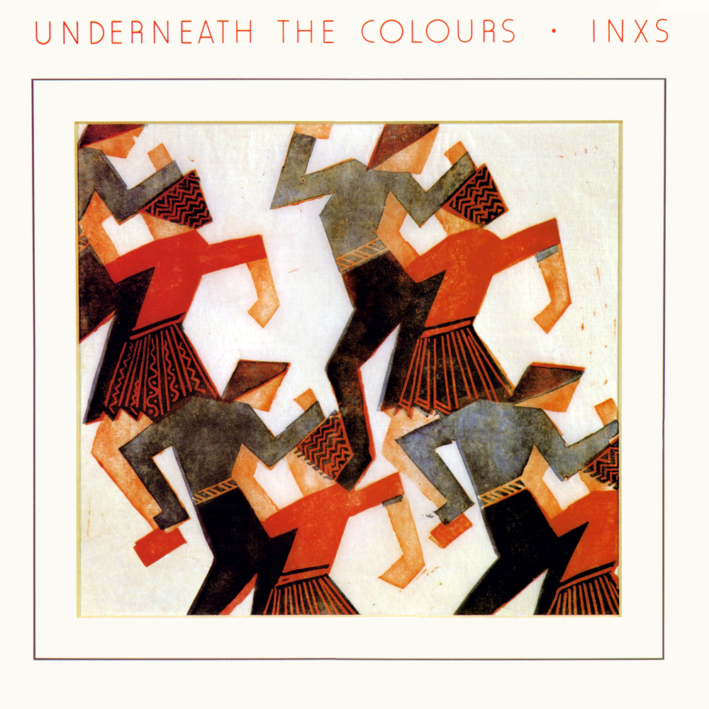 INXS - Underneath The Colours (1981)