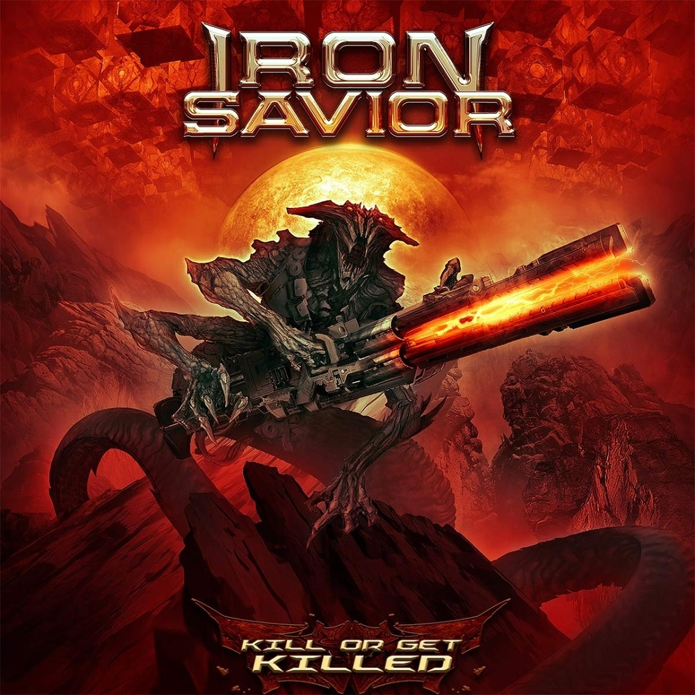 Iron Savior - Kill Or Get Killed (2019)