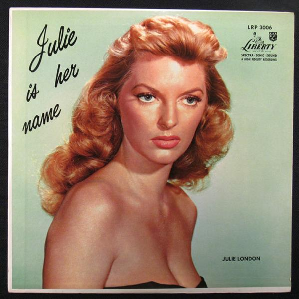 Julie London - Julie Is Her Name (1955)
