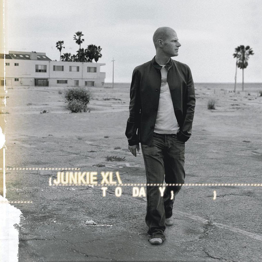 Junkie XL - Today (2006)