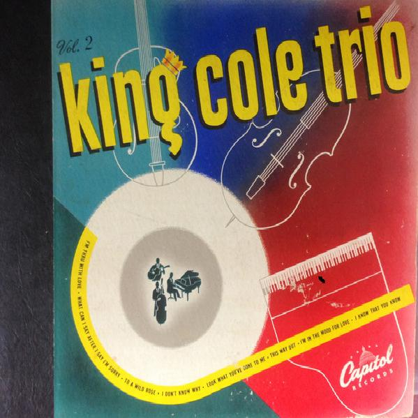King Cole Trio - The King Cole Trio, Vol. 2 (1946)