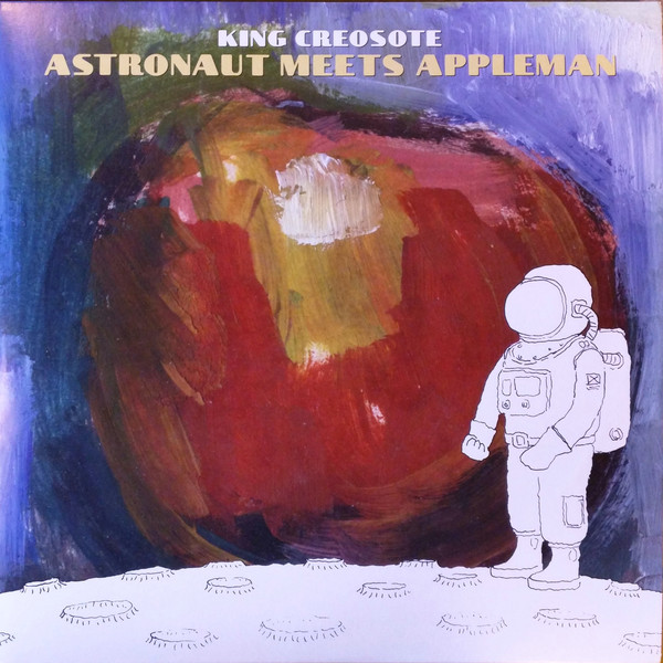 King Creosote - Astronaut Meets Appleman (2016)