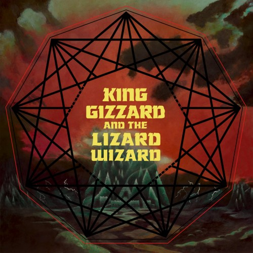 King Gizzard & The Lizard Wizard - Nonagon Infiniry (2016)