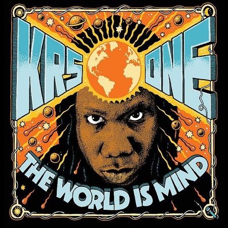 KRS-One - The World Is Mind (2017)