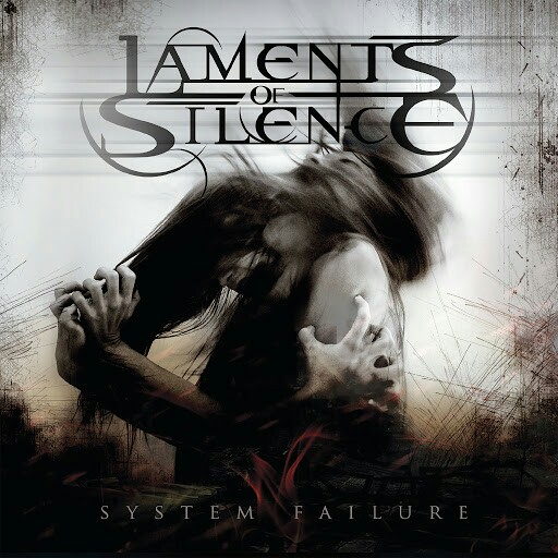 Laments Of Silence - System Failure (2016)