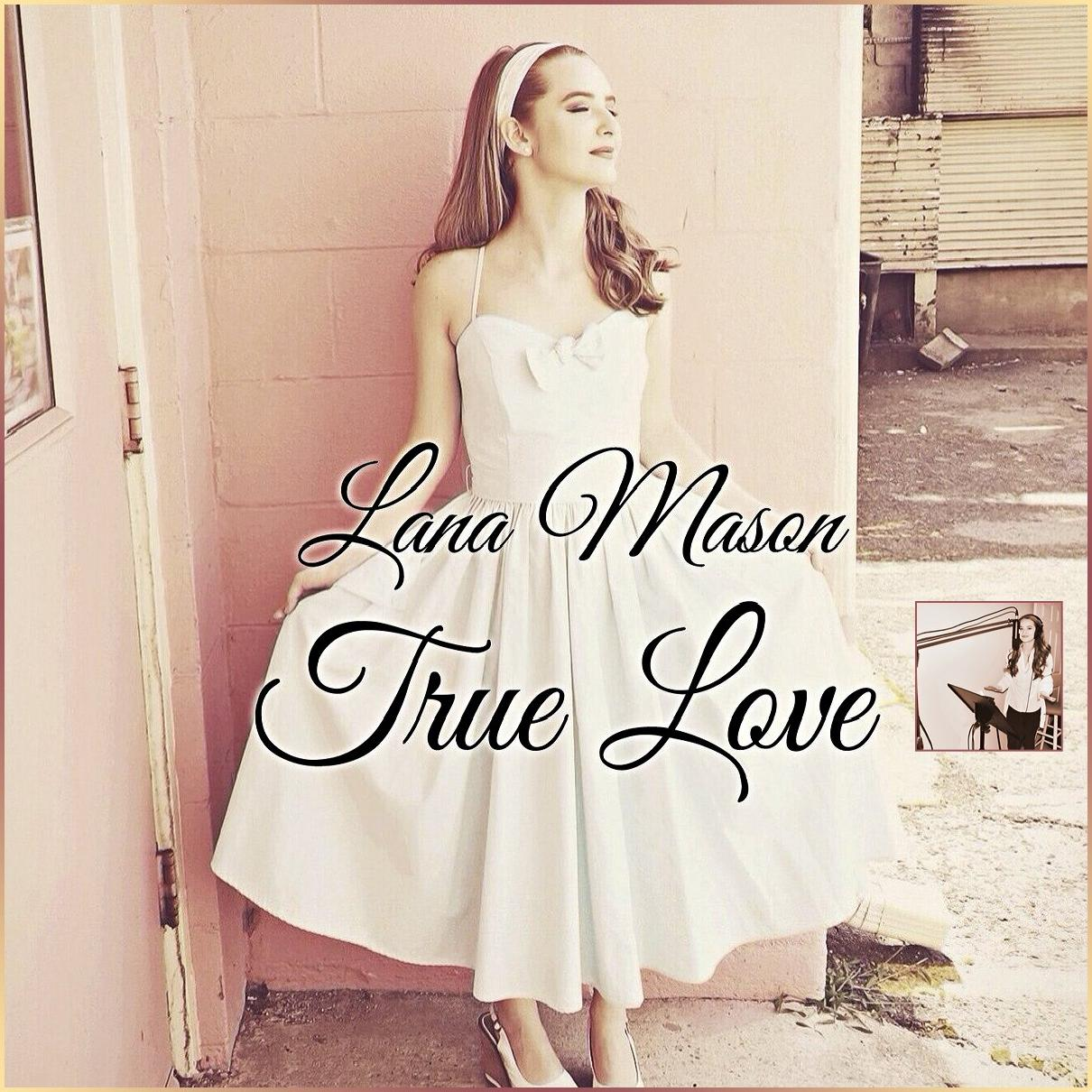Lana Mason - True Love (2016)