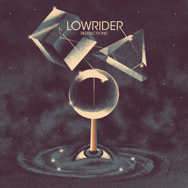 Lowrider - Refractions (2019)