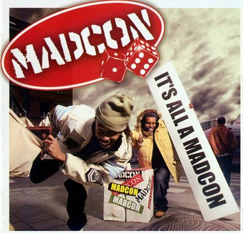 "Madcon - It""s All a Madcon (2004)"