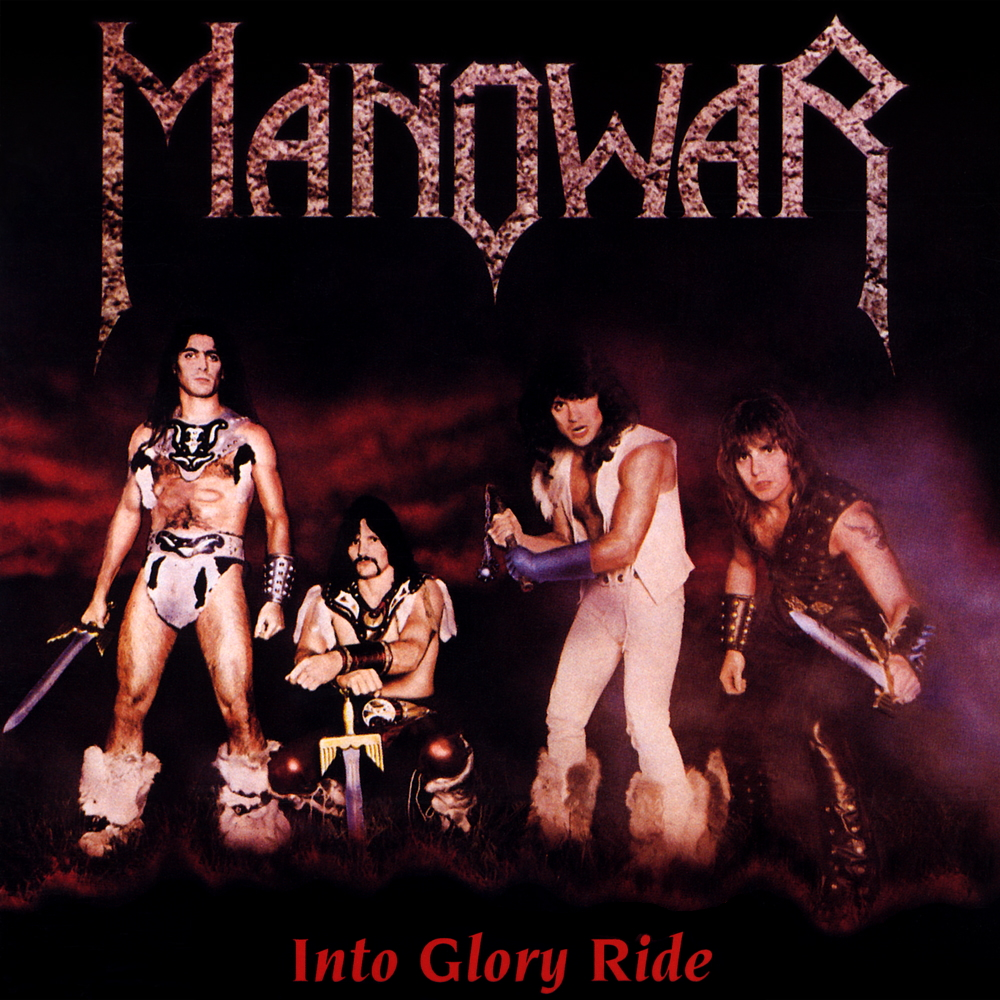Manowar - Into Glory Ride (1983)