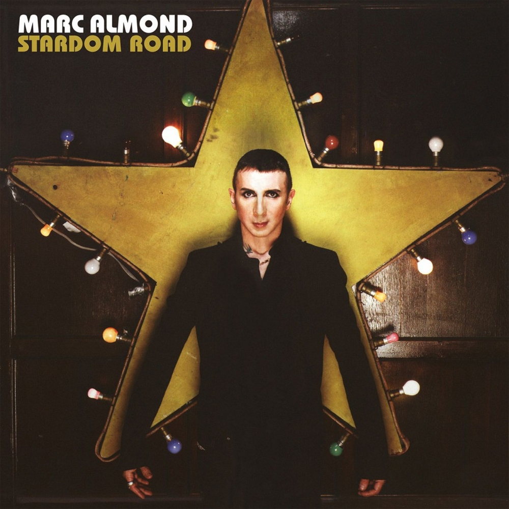 Marc Almond - Stardom Road (2007)