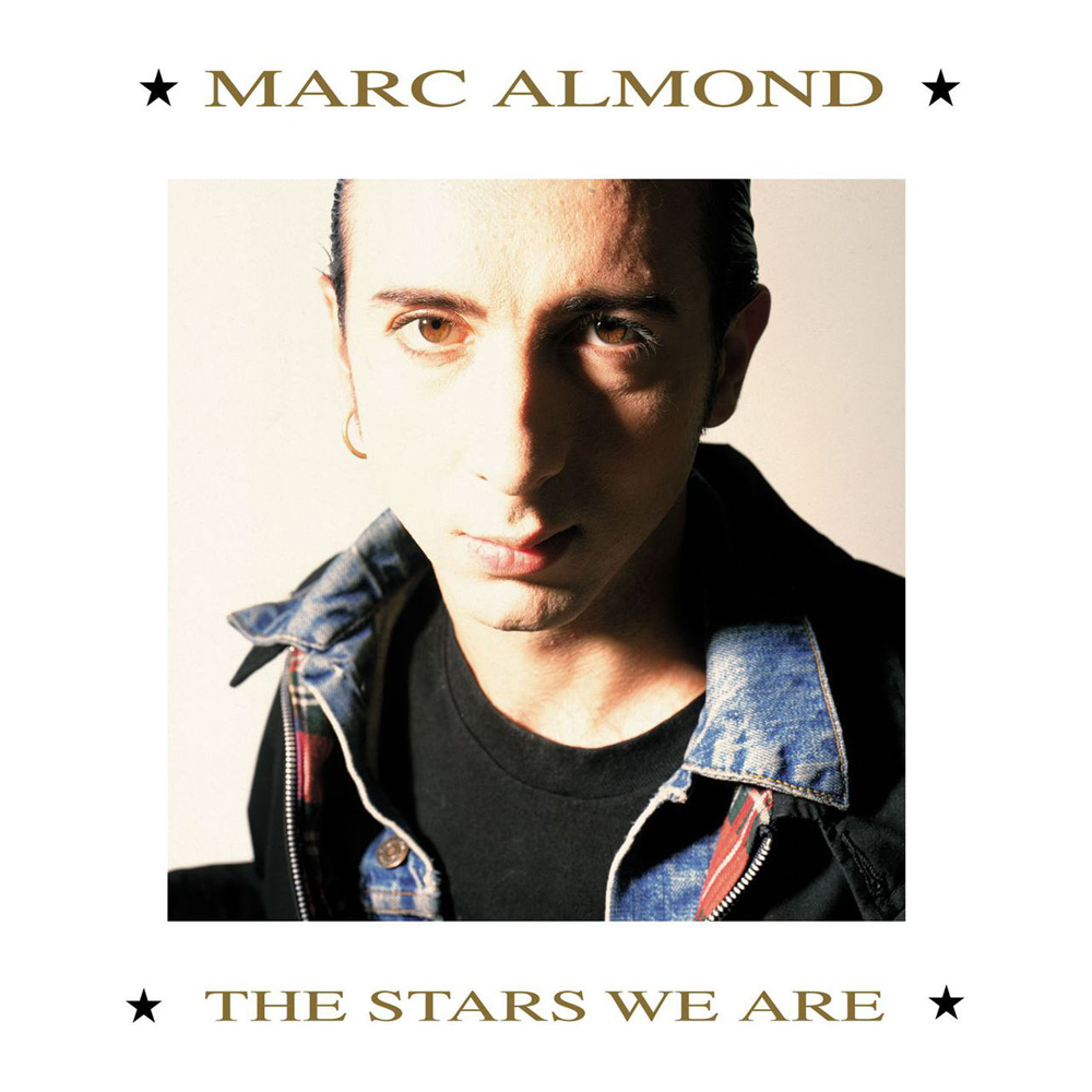 Marc Almond - The Stars We Are (1988)