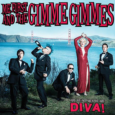 Me First And The Gimme Gimmes - Are We Not Men? We Are Diva! (2014)