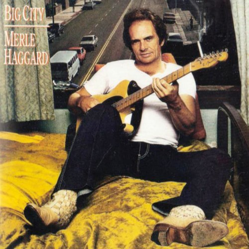 Merle Haggard - Big City (1981)