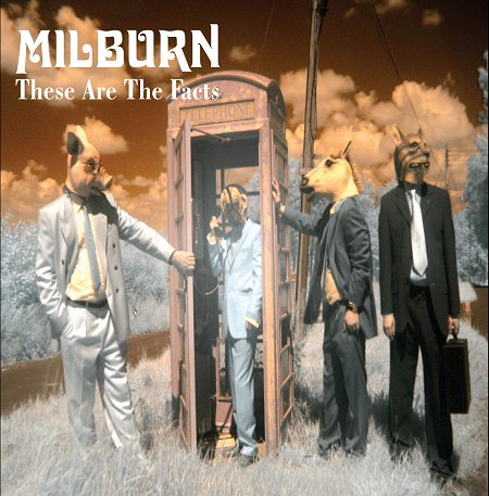 Milburn - These Are The Facts (2007)